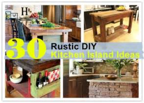 Different Ideas Diy Kitchen Island by 30 Rustic Diy Kitchen Island Ideas How To Instructions