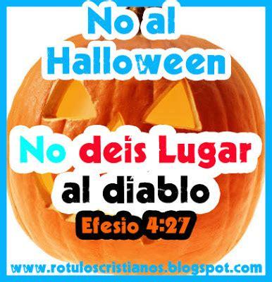 imagenes catolicas de no al hallowen no deis lugar al diablo efesios 4 27 halloween