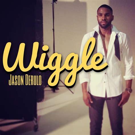best part of your love lyrics jason derulo wiggle wiggle jason derulo music pinterest jason