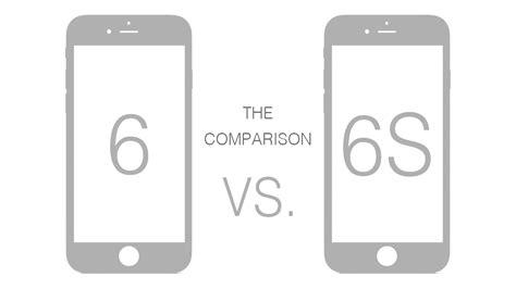 comparison iphone 6 vs iphone 6s