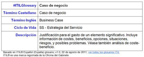 caso de negocio el blog de proactivanet itilglossary caso de negocio
