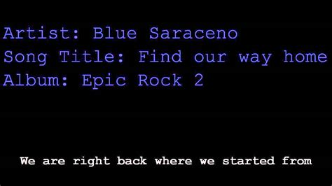 blue saraceno find our way home with lyrics