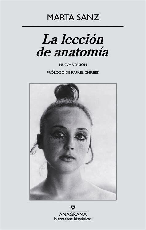la leccin de anatoma la lecci 243 n de anatom 237 a de marta sanz blogs clubs lectura das bibliotecas municipais da coru 241 a