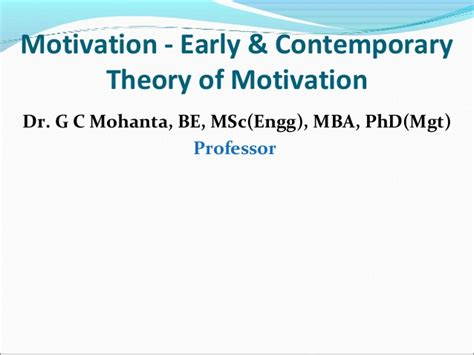 Business Administration Mba Phd Mba Jd Gc by Motivation Early Contemporary Theories Of Motivation