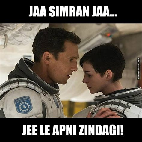 Memes Com Funny - desi interstellar memes are here and they are hilarious