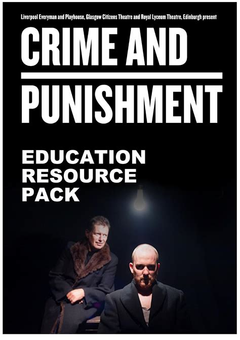 crime and punishment everymans crime and punishment education resource pack for teachers by everyman playhouse theatres issuu