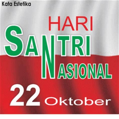 gambar hari santri nasional 22 oktober dp bbm kata estetika