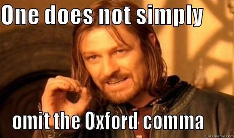 Comma Meme - oxford comma fools quickmeme