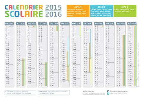 Le Calendrier 2016 Cr 233 Er Un Calendrier De L 233 E Scolaire 2015 2016 224