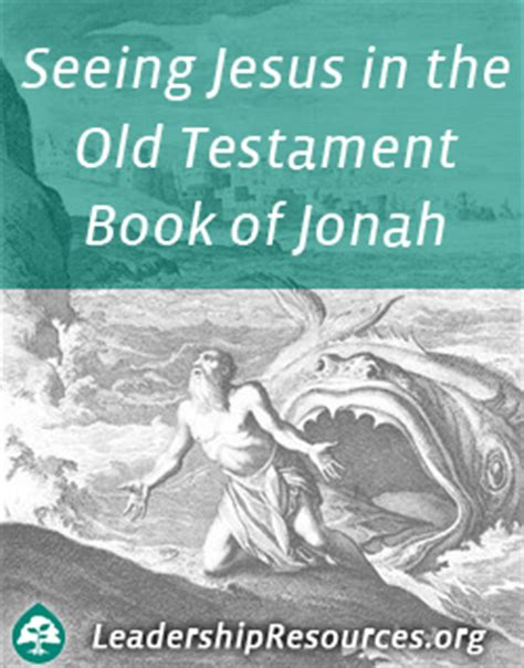 themes of book of jonah seeing jesus christ in the old testament book of jonah