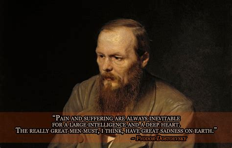 dostoevsky quotes fyodor dostoevsky s quotes and not much