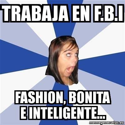 Girls On Facebook Meme - meme annoying facebook girl trabaja en f b i fashion