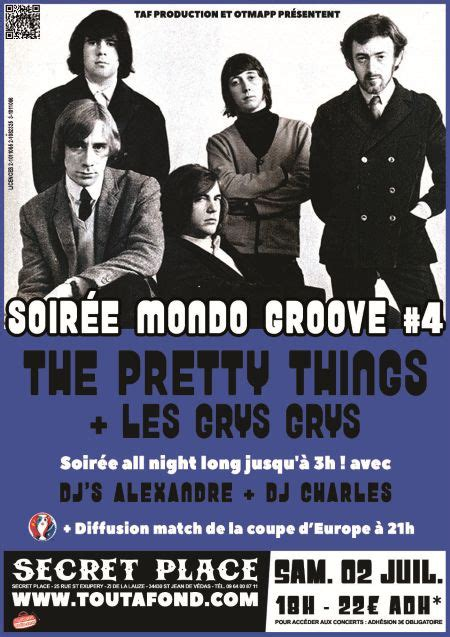 Search Place And Things Mondo Groove 4 Concert Soir 233 E Secret Place Pretty Things Rock The Pretty