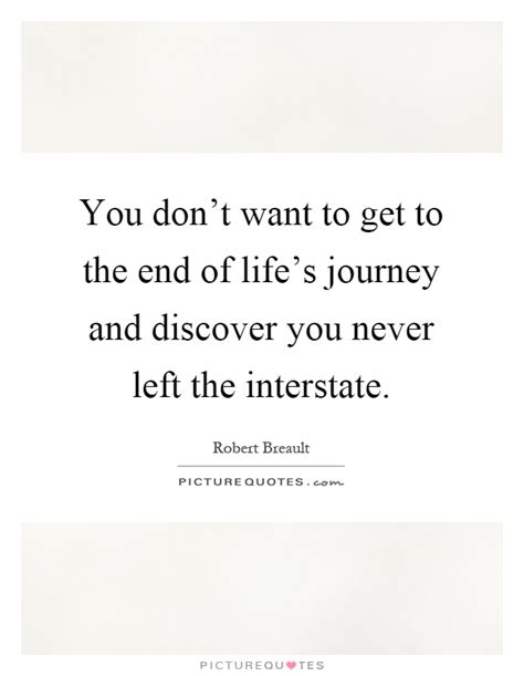 lovie on s journey you never what s just around the bend books end of quotes sayings end of picture quotes