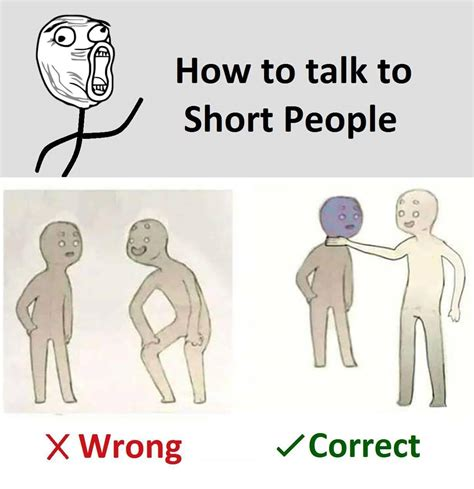 Short Person Meme - the internet is going crazy over quot how to talk to short