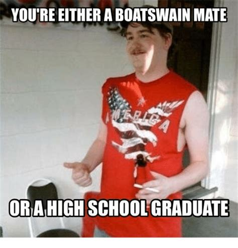 boatswain funny youtre either a boatswain mate ora high schoolgraduate