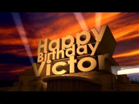 imagenes de happy birthday victor happy birthday victor youtube