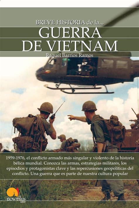 la guerra de vietnam christian g appy en pdf libros gratis xlibros librer 205 a digital gratis libros digitales gratis