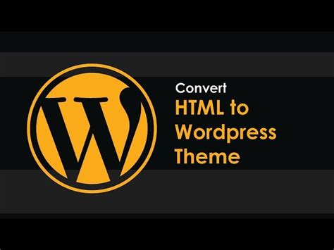 convert html to wordpress theme part 1