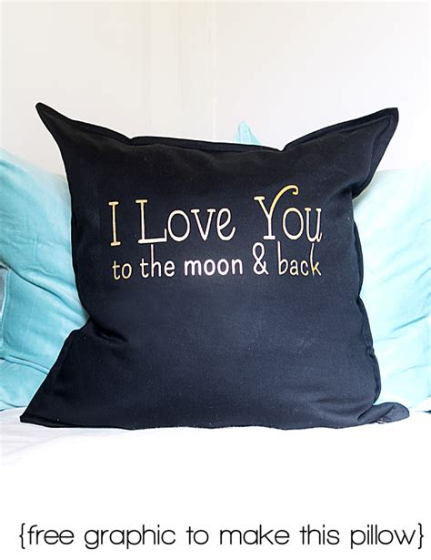 i you to the moon and back pillow i you to the moon and back pillow free graphic for diy