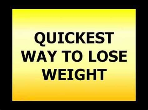 Fastest Way To Shed by Need The Best Way To Lose Weight 7 Day Weight Loss Diet