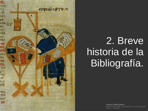 breve historia de la 849967805x 2 breve historia de la bibliograf 237 a