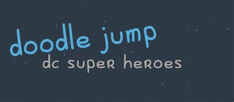 doodle jump dc heroes cheats doodle jump dc heroes cheats 5 exciting strategies