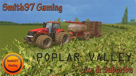country style ls poplar valley ls 2015 farming simulator 2015 15 mod
