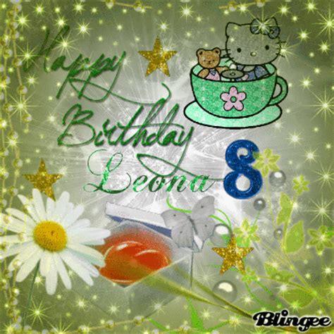 Happy Birthday Amanda And Leona by Happy Birthday Leona Picture 118447560 Blingee