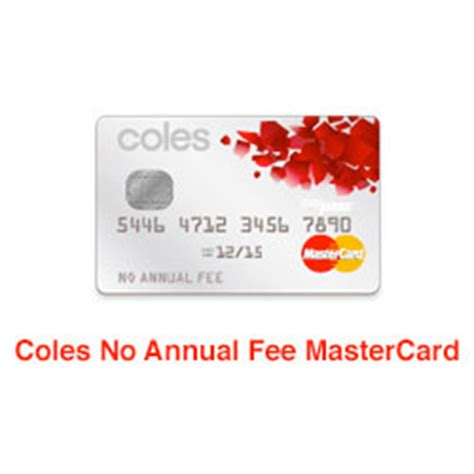 Mastercard Gift Card Fees - coles no annual fee mastercard finder com au