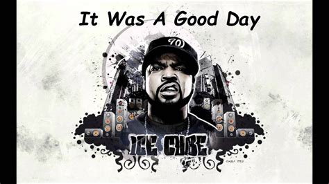 ice cube it was a good day youtube ice cube it was a good day hd 1080p youtube