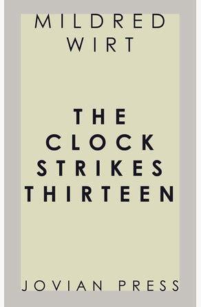 libro when the clock struck the clock strikes thirteen de mildred wirt bajalibros com