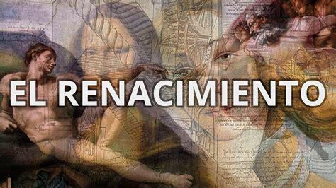 imagenes figurativas del renacimiento renacimiento espa 241 ol 233 poca autores y obras youtube