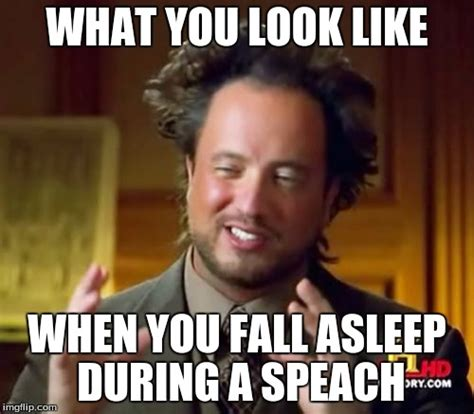 Falling Asleep Meme - ancient aliens meme imgflip