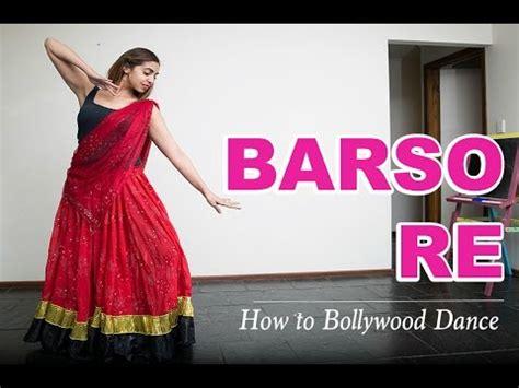 tutorial dance bollywood barso re guru how to bollywood dance tutorial