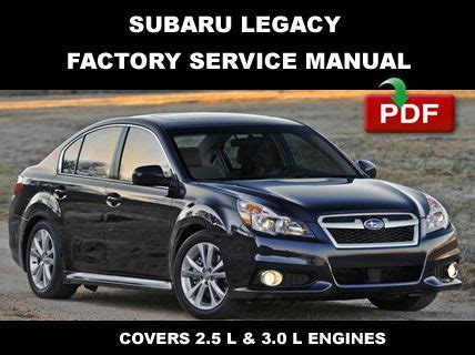 service manual 2010 subaru legacy manual subaru legacy outback 2010 2012 repair service find 2010 2014 subaru legacy service repair fsm manual electrical wiring diagrams motorcycle