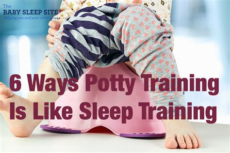 how potty training affects sleep the baby sleep site 6 ways sleep training is like potty training the baby