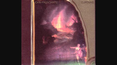 curtains john frusciante john frusciante curtains 2005 full album youtube