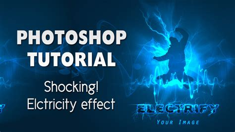 shocking adobe photoshop effect electricity text and