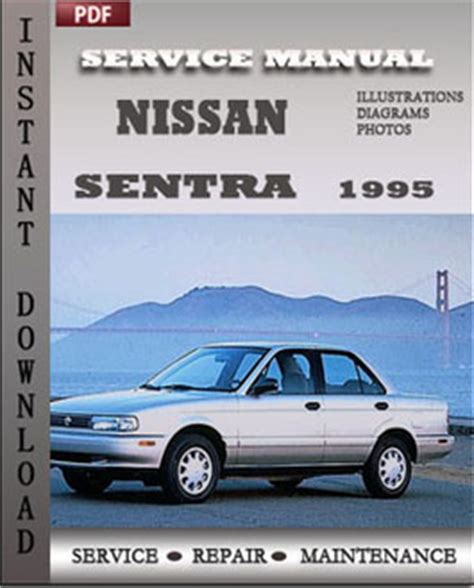 auto repair manual free download 1995 nissan sentra transmission control nissan sentra 1995 service repair manual instant download