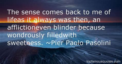 pier quotes pier paolo pasolini quotes top famous quotes and sayings
