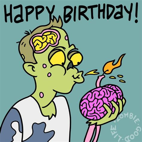 Zombie Birthday Meme - brain filled wishes and a happy zombie birthday zombie