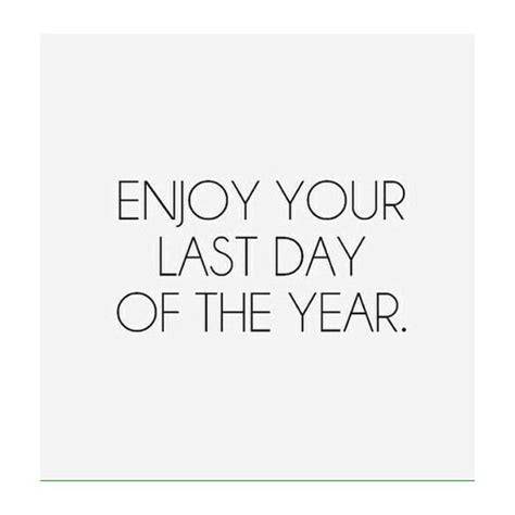 the last day of the year quotes