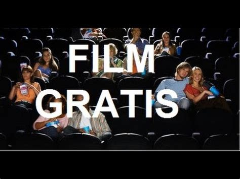 film gratis gratis online film gratis completi in italiano su youtube come vederli