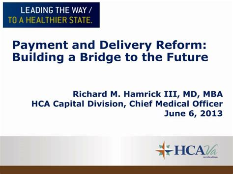 Mba Hca by Ppt Richard M Hamrick Iii Md Mba Hca Capital Division