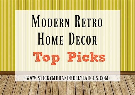 modern retro home decor modern retro 1980 s inspired living room decor sticky mud and belly laughs