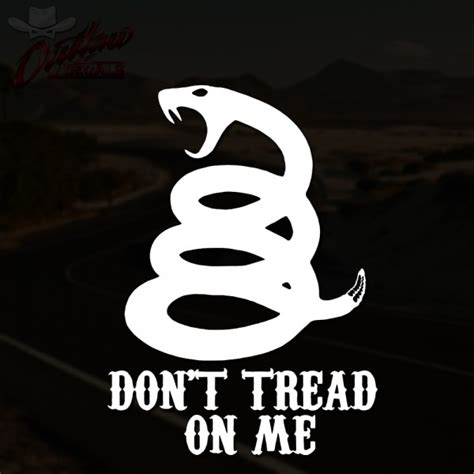 don t tread on me decal outlaw decals