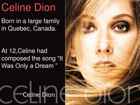 Celine Dion Biography Ppt | ppt celine dion born in a large family in quebec canada
