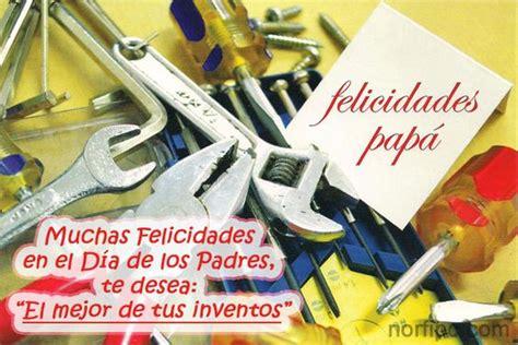 felicidades en el dia del padre muchas felicidades en el d 237 a de los padres te desea el
