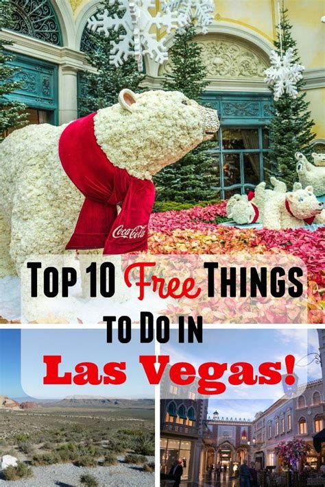 fun things to do in nevada top 10 free things to do in las vegas
